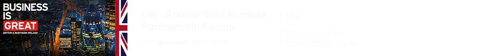UK-France Civil Nuclear Partnership Forum 2019